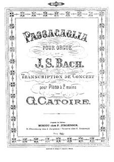 Passacaglia und Fuge in c-Moll, BWV 582: Bearbeitung für Klavier by Johann Sebastian Bach