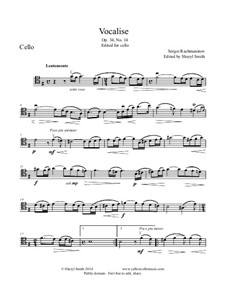 Vocalise, Op.34 No.14: For cello. In the original key of c# minor and in e minor by Sergei Rachmaninoff