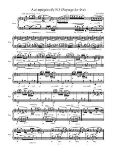 Avé arpégées d'y (Paysage de rêve) for piano: Nr.5, MVWV 1332 by Maurice Verheul