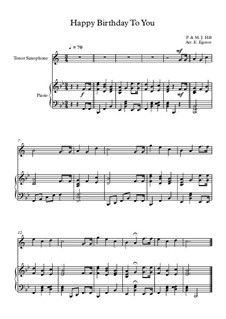 10 Easy Classical Pieces for Tenor Saxophone & Piano: Happy Birthday To You by Franz Schubert, Johann Strauss (Sohn), Edward Elgar, Jacques Offenbach, Ludwig van Beethoven, Edvard Grieg, Julius Benedict, Mildred Hill, Eduardo di Capua
