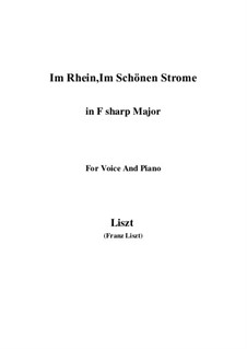 Im Rhein, in schönen Strome, S.272: F sharp Major by Franz Liszt