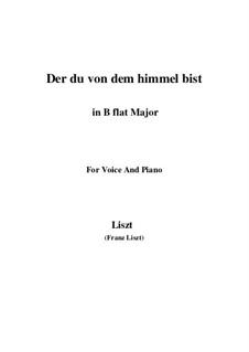 Der du von dem Himmel bist, S.279: Version III (B flat Major) by Franz Liszt