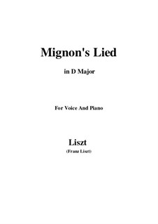 Mignons Lied, S.275: D Major by Franz Liszt