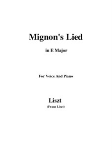 Mignons Lied, S.275: E Major by Franz Liszt