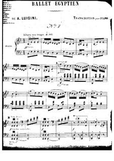 Ballet égyptien, Op.12: Vier Teile, für Klavier by Alexandre Luigini
