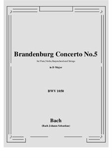Brandenburgisches Konzert Nr.5 in D-Dur, BWV 1050: Vollpartitur, Stimmen by Johann Sebastian Bach