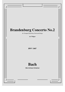 Brandenburgisches Konzert Nr.2 in F-Dur, BWV 1047: Vollpartitur, Stimmen by Johann Sebastian Bach