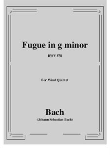 Fuge in g-Moll 'Kleine', BWV 578: For wind quintet by Johann Sebastian Bach