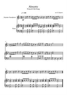 Alouette: For soprano saxophone and piano by folklore