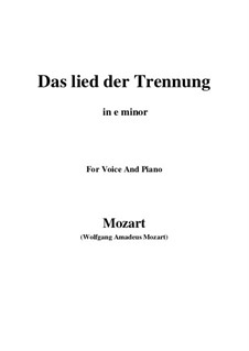 Trennungslied, K.519: E minor by Wolfgang Amadeus Mozart