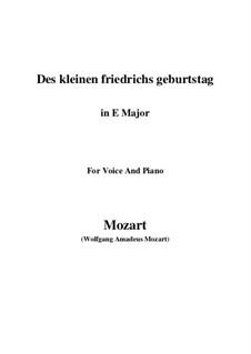 Des kleinen Friedrichs Geburtstag, K.529: E Major by Wolfgang Amadeus Mozart