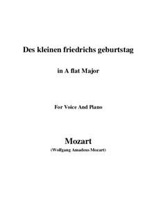 Des kleinen Friedrichs Geburtstag, K.529: A flat Major by Wolfgang Amadeus Mozart