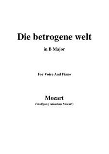 Die betrogene Welt, K.474: B Major by Wolfgang Amadeus Mozart