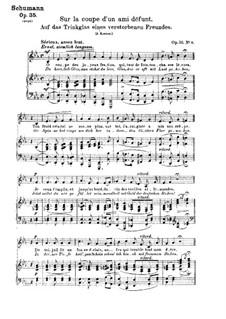 Zwölf Gedichte für Stimme und Klavier, Op.35: Nr.6 Auf das Trinkglas eines verstorbenen Freundes by Robert Schumann