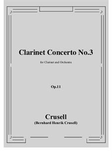 Klarinettenkonzert in B-Dur, Op.11 No.3: Score, parts by Bernhard Henrik Crusell