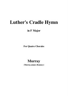 Away in a Manger: For quatre chorales by James R. Murray