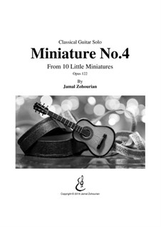 10 Little Miniatures, Op.122: Miniature No.4 by Jamal Zohourian