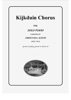 All of The Callum Collection, Op.7: No.6 Kijkduin Chorus. Solo piano (difficult) by Simon Paul Austin