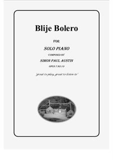 All of The Callum Collection, Op.7: No.10 Blije Bolero. Solo piano (intermediate) by Simon Paul Austin