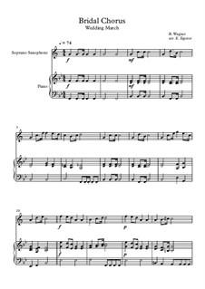 10 Easy Classical Pieces For Soprano Saxophone & Piano Vol.4: Bridal Chorus (Wedding March) by Johann Sebastian Bach, Tomaso Albinoni, Joseph Haydn, Wolfgang Amadeus Mozart, Franz Schubert, Jacques Offenbach, Richard Wagner, Giacomo Puccini, folklore