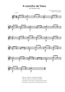 A caminho de Viseu: For guitar solo (G Major) by folklore