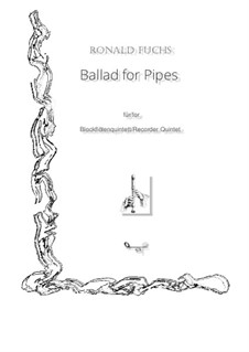 Ballad for Pipes: Ballad for Pipes by Ronald Fuchs
