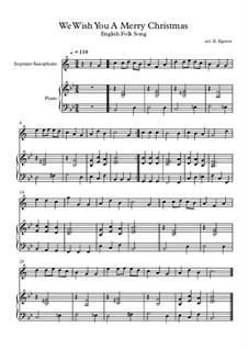10 Easy Classical Pieces For Soprano Saxophone & Piano Vol.4: We Wish You A Merry Christmas by Johann Sebastian Bach, Tomaso Albinoni, Joseph Haydn, Wolfgang Amadeus Mozart, Franz Schubert, Jacques Offenbach, Richard Wagner, Giacomo Puccini, folklore