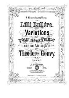 Lilli Bulléro. Variationen für zwei Klaviere, vierhändig, Op.62: Klavierstimme I by Louis Théodore Gouvy