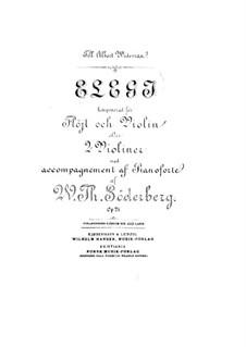 Elegie für Flöte, Violine (oder zwei Violinen) und Klavier, Op.21: Vollpartitur by Wilhelm Theodor Søderberg