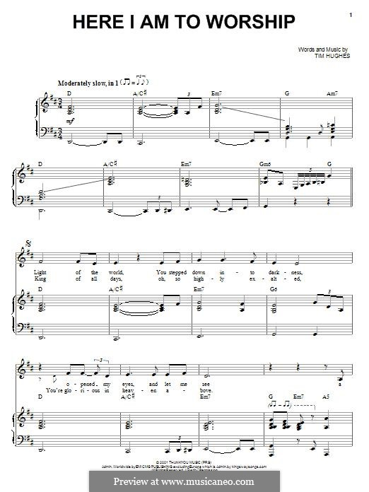 Here I am to Worship (Phillips, Craig & Dean): Für Stimme und Klavier (oder Gitarre) by Tim Hughes