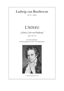 L'Adieu (Glaube, Liebe und Hoffnung), KH-Anh.15: L'Adieu (Glaube, Liebe und Hoffnung) by Ludwig van Beethoven