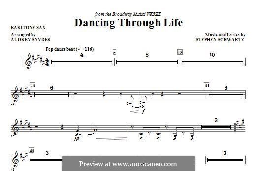Dancing Through Life (from Wicked): Baritone Sax part by Stephen Schwartz