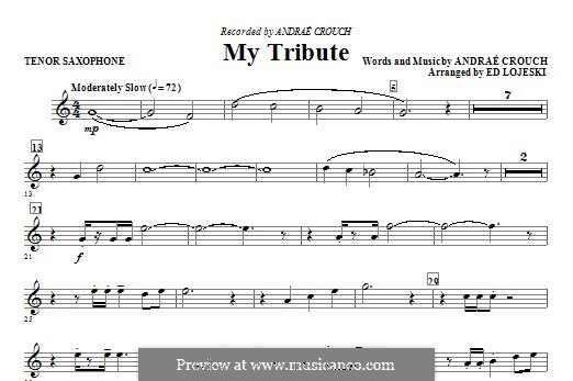 My Tribute: Tenor Sax part by Andrae Crouch