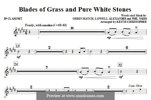 Blades of Grass and Pure White Stones: Bb Clarinet part by Lowell Alexander, Phil Naish, Orrin Hatch
