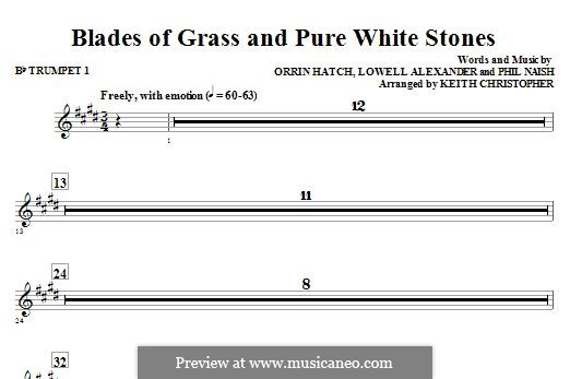 Blades of Grass and Pure White Stones: Bb Trumpet 1 part by Lowell Alexander, Phil Naish, Orrin Hatch