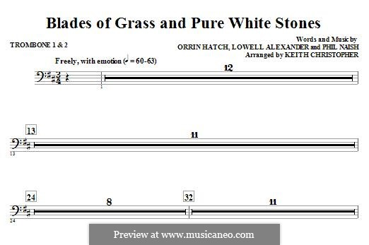 Blades of Grass and Pure White Stones: Trombone 1 & 2 part by Lowell Alexander, Phil Naish, Orrin Hatch