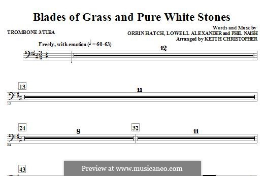 Blades of Grass and Pure White Stones: Trombone 3/Tuba part by Lowell Alexander, Phil Naish, Orrin Hatch