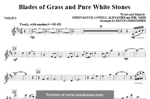 Blades of Grass and Pure White Stones: Violin 1 part by Lowell Alexander, Phil Naish, Orrin Hatch