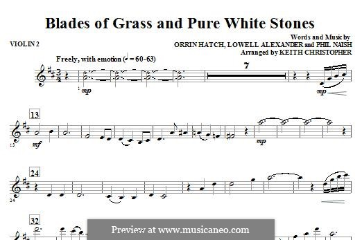 Blades of Grass and Pure White Stones: Violin 2 part by Lowell Alexander, Phil Naish, Orrin Hatch