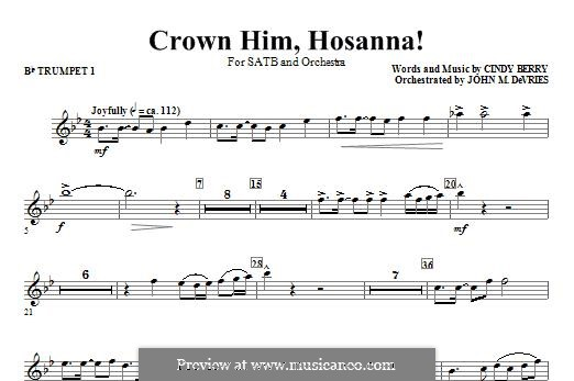 Crown Him Hosanna: Bb Trumpet 1 part by Cindy Berry