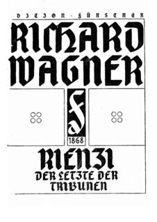 Rienzi, der Letzte der Tribunen, WWV 49: Klavierauszug mit Singstimmen by Richard Wagner