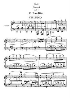 Ernani: Akt I. Bearbeitung für Solisten, Chor und Klavier by Giuseppe Verdi