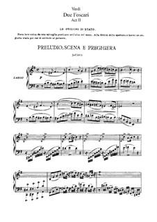 Die beiden Foscari: Akt II, für Solisten, Chor und Klavier by Giuseppe Verdi