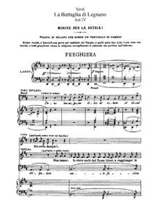 Die Schlacht von Legnano: Akt IV, für Soloists, Choir und Klavier by Giuseppe Verdi