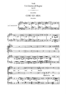 König für einen Tag: Akt II, für Solisten, Chor und Klavier by Giuseppe Verdi