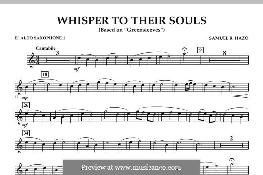 Whisper to Their Souls (based on 'Greensleeves'): Eb Alto Saxophone 1 part by Samuel R. Hazo