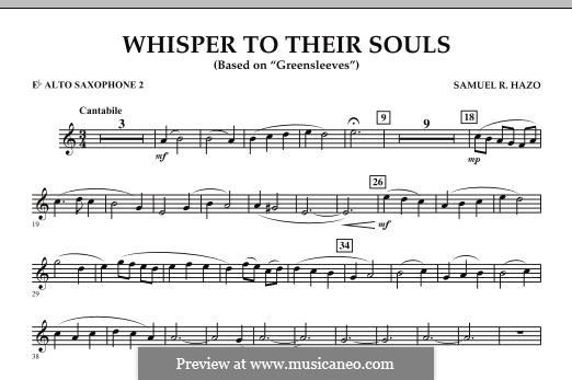 Whisper to Their Souls (based on 'Greensleeves'): Eb Alto Saxophone 2 part by Samuel R. Hazo