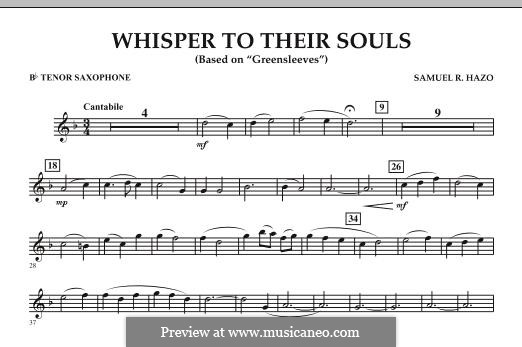 Whisper to Their Souls (based on 'Greensleeves'): Bb Tenor Saxophone part by Samuel R. Hazo