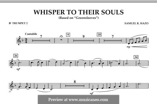 Whisper to Their Souls (based on 'Greensleeves'): Bb Trumpet 2 part by Samuel R. Hazo
