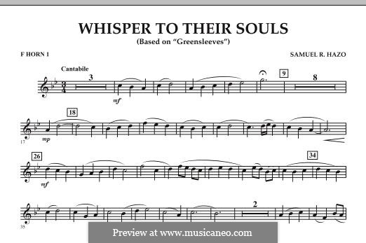 Whisper to Their Souls (based on 'Greensleeves'): F Horn 1 part by Samuel R. Hazo